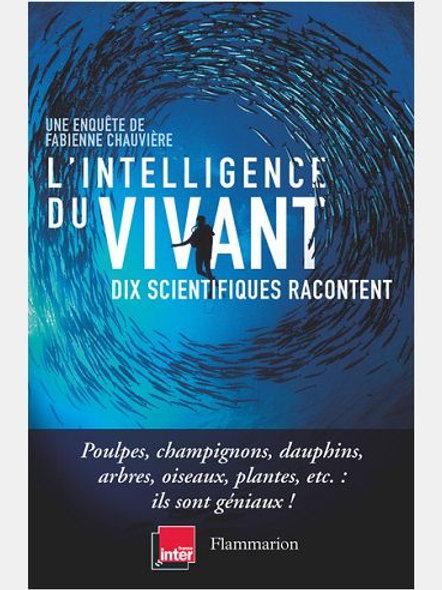 Fabienne CHAUVIERE - L'intelligence du vivant