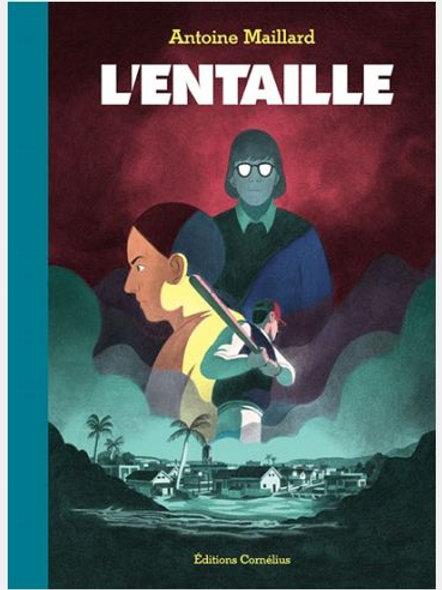 Antoine MAILLARD - L'entaille