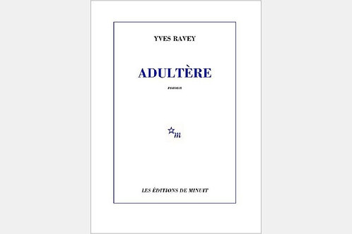 Yves RAVEY - Adultère