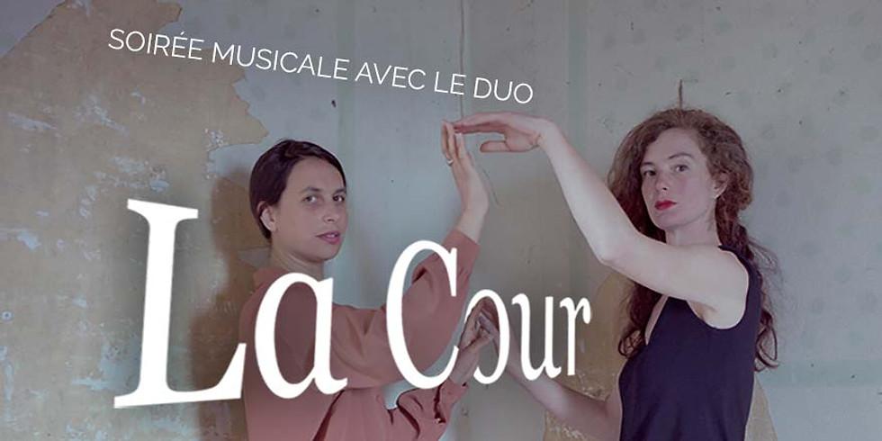 Soirée musicale avec le duo La Cour