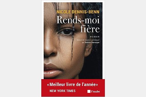 Nicole DENNIS-BENN - Rends-moi fière