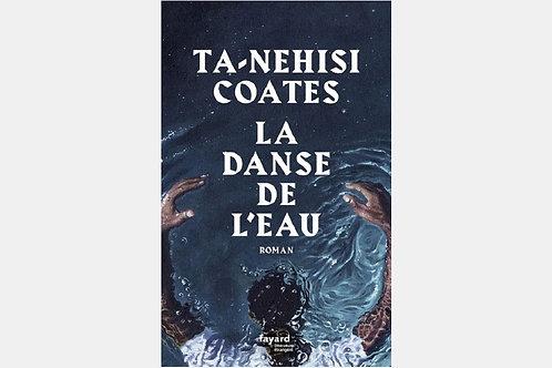 Ta-Nehisi COATES - La danse de l'eau