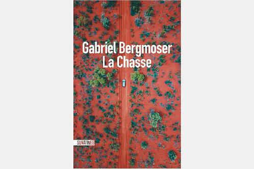 Gabriel BERGMOSER - La chasse