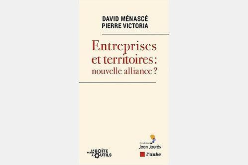 David MENASCE & Pierre VICTORIA - Entreprises et territoires : nouvelle alliance