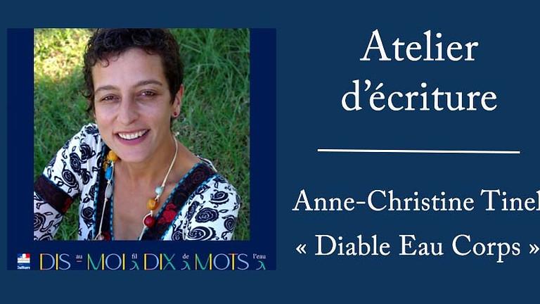 Atelier d'écriture avec Anne-Christine Tinel (gratuit)