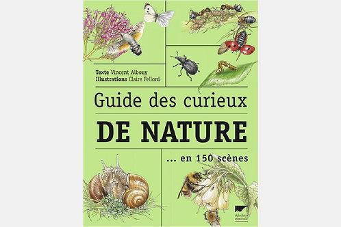 Vincent ALBOUY, Claire FELLONI - Guide des curieux de nature