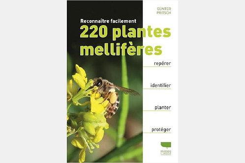 Gunter PRITSCH - Reconnaître facilement 220 plantes mellifères