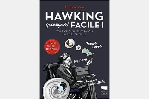 Rudiger VAAS- Hawking (presque) facile !