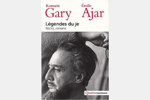 Romain GARY | Emile AJAR - Légendes du je