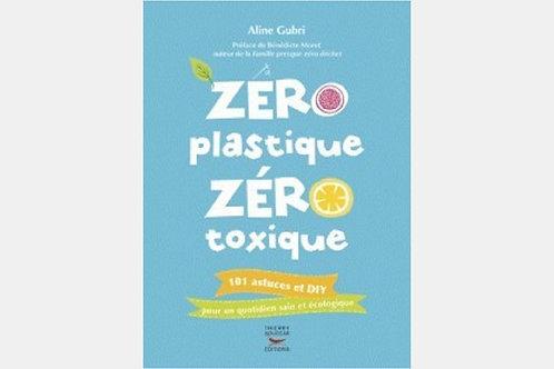 Aline GUBRI - Zéro plastique zéro toxique