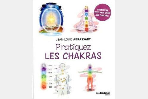Jean-Louis ABRASSART - Pratiquez les chakras