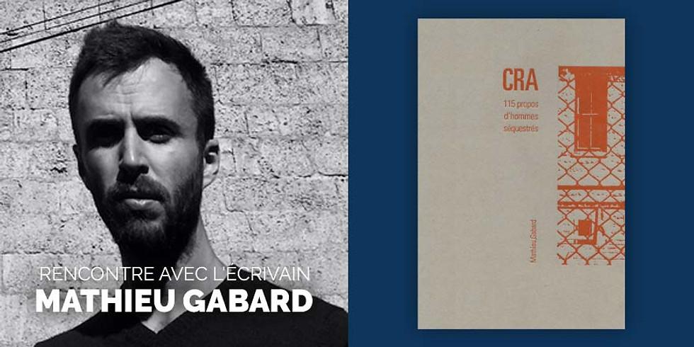 Rencontre avec l'écrivain Mathieu Gabard