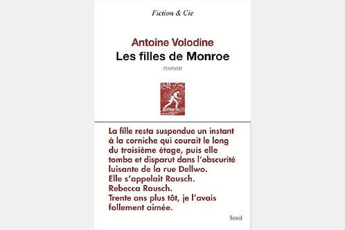 Antoine VOLODINE - Les filles de Monroe