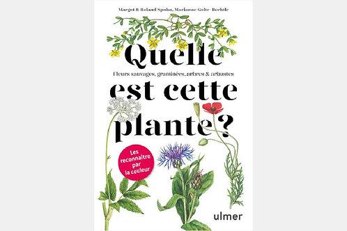 margot & Roland SPOHN, Marianne GOLTE-BECHTLE - Quelle est cette plante ?