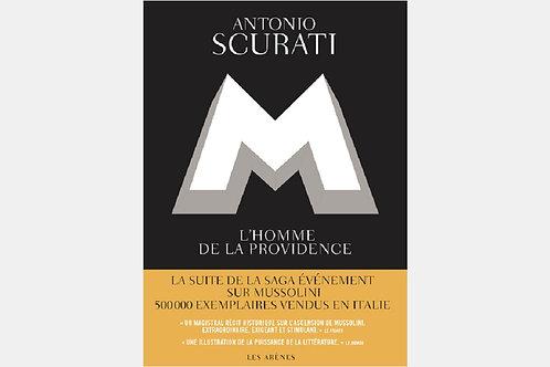 Antonio SCURATI - L'homme de la providence