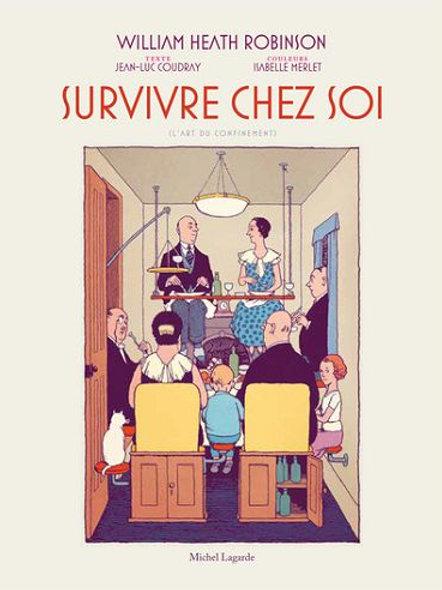 Jean-Luc COUDRAY & Isabelle MERLET - Survivre chez soi