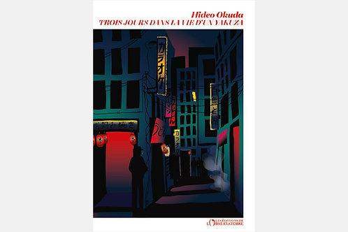 Hideo OKUDA - Trois jours dans la vie d'un Yakuza