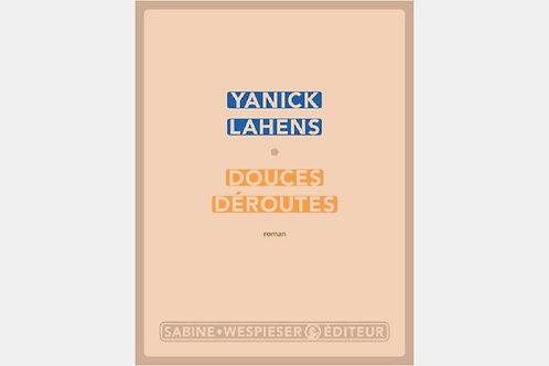 Yanick LAHENS - Douces déroutes
