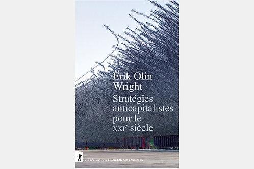 Erik Olin WRIGHT - Stratégies anticapitalistes pour le XXIe siècle