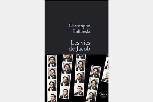 Christophe BOLTANSKI - Les vies de Jacob