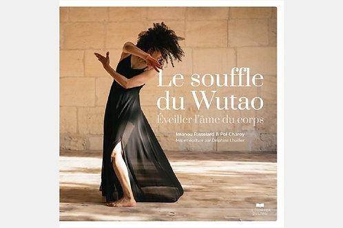 Imanou RISSELARD & Pol CHAROY - Le souffle du Wutao