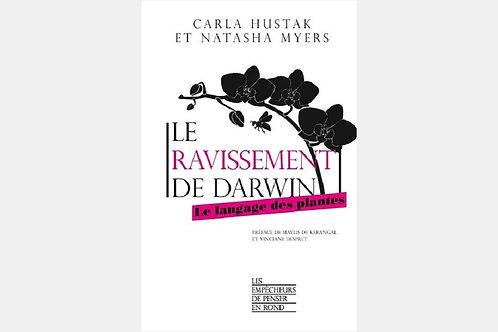 Carla HUSTAK & Natasha MYERS - Le ravissement de Darwin