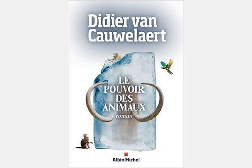 Didier van CAUWELAERT - Le pouvoir des animaux