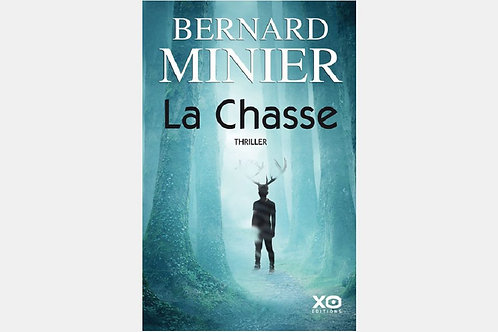 Bernard MINIER - La Chasse