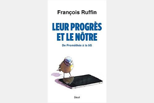 François RUFFIN - Leur progrès et le nôtre