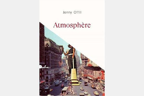 Jenny OFFILL - Atmosphère