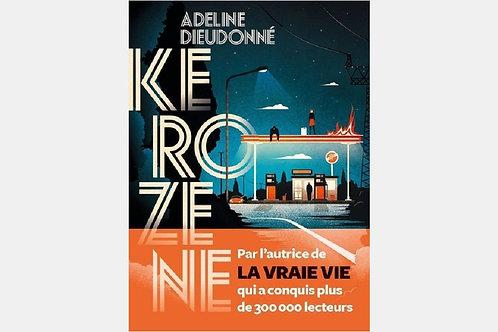 Adeline DIEUDONNE - Kérozène