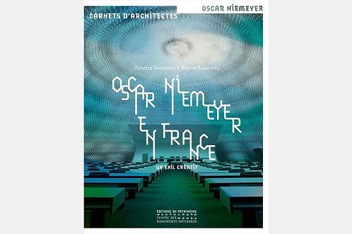 Vanessa POUVREAU & Benoît GROSSMAN - Oscar Niemeyer en France