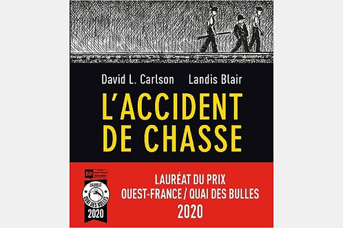 David L. CARLSON, Landis BLAIR - L'accident de chasse