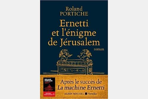 Roland PORTICHE - Ernetti et l'énigme de Jérusalem