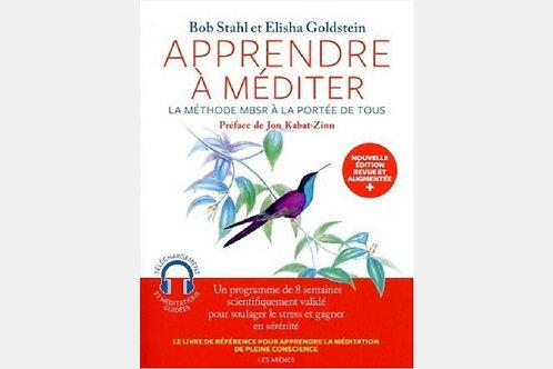 Bob STAHL & Elisha GOLDSTEIN - Apprendre à méditer