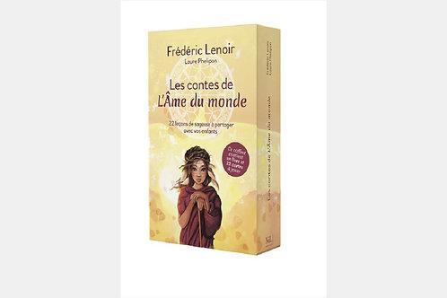 Frédéric LENOIR & Laure PHELIPON- Les contes de l'âme du monde