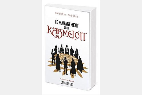 Gwendal FOSSOIS - Le management selon Kaamelott