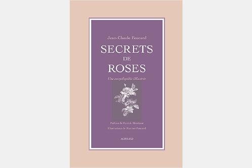Jean-Claude FOUCARD - Secrets de roses
