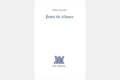 Henri MICHAUX - Jours de silence