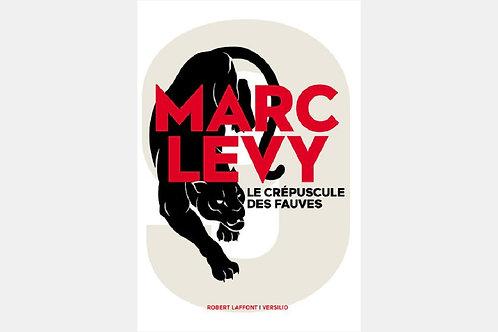 Marc LEVY - Le crépuscule des fauves