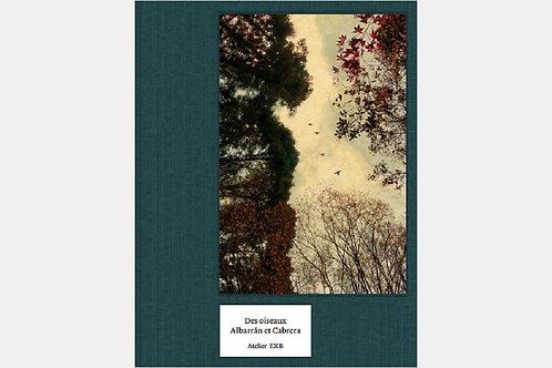 ALBARRAN & CABRERA - des oiseaux