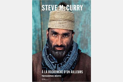 Steve McCURRY - A la recherche d'un ailleurs