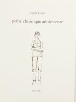 Valérie LINDER - Petite chronique adolescente