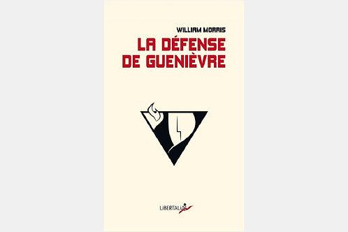 William MORRIS - La défense de Guenièvre