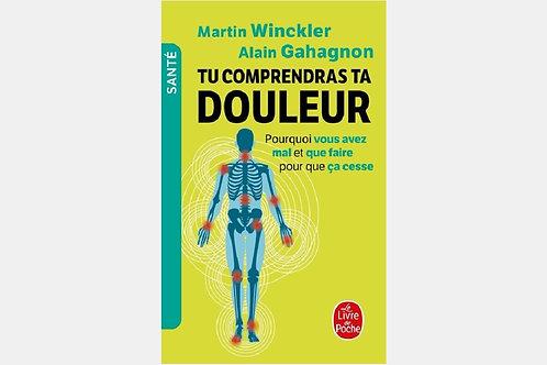 Martin WINCKLER & Alain GAHAGNON - Tu comprendras ta douleur