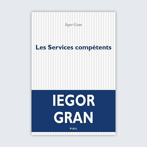 Iegor GRAN - Les services compétents