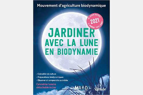 Jardiner avec la lune en biodynamie 2021