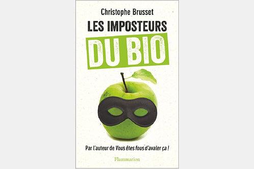 Christophe BRUSSET- Les imposteurs du bio