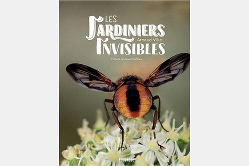 Arnaud VILLE - Les jardiniers invisibles