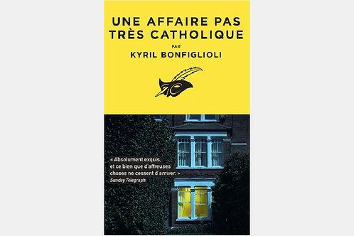 Kyril BONFIGLIOLI - Une affaire pas très catholique